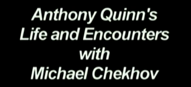 Anthony Quinn on CHekhov