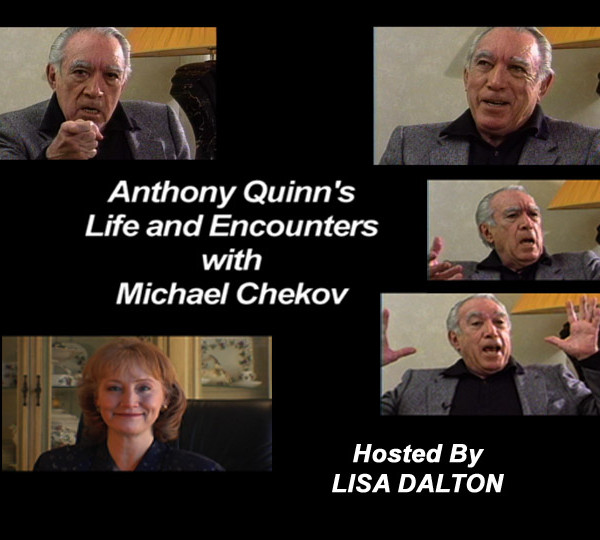Anthony Quinn discusses Michael Chekhov
